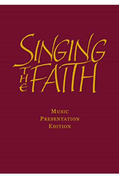 Singing the Faith: Presentation Edition