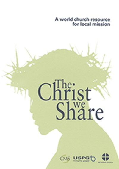 The Christ We Share (3rd Edition)