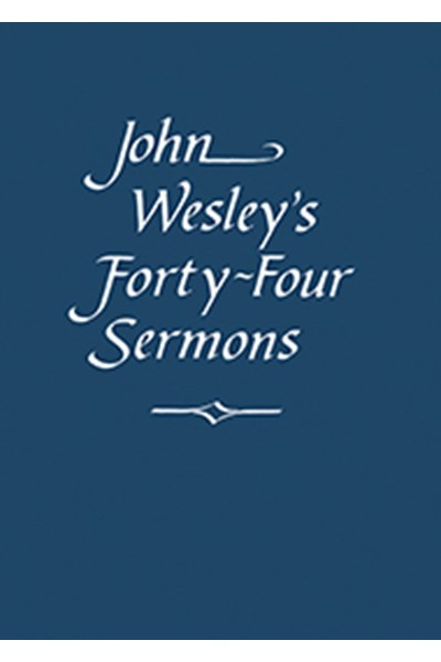 John Wesley's Forty-Four Sermons - EP102