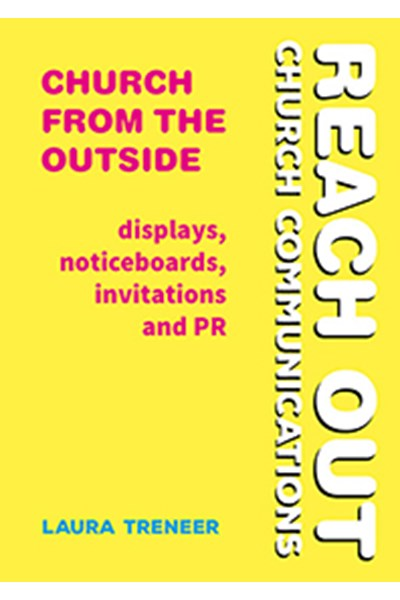 Church from the Outside: displays, noticeboards, invitations and PR