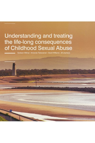 Understanding and treating the life-long consequences of Childhood Sexual Abuse