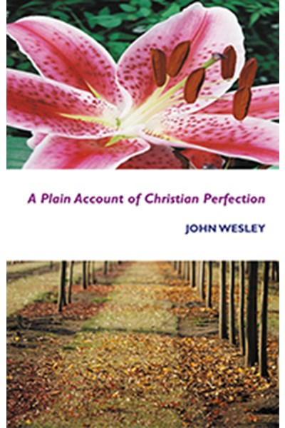 A Plain Account of Christian Perfection - EP105
