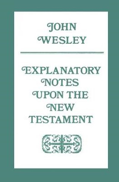 Explanatory Notes upon the New Testament - PD187