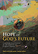 Hope in God's Future (2nd Edition)