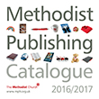 Methodist Publishing Catalogue 2016/2017